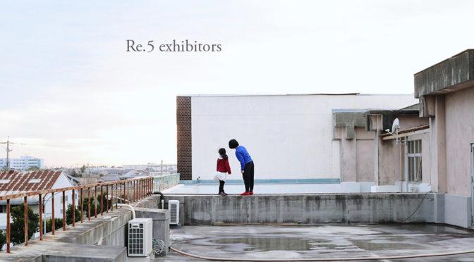 Re.5  exhibitors